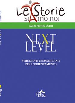 Next Level – strumenti crossmediali per l'orientamento